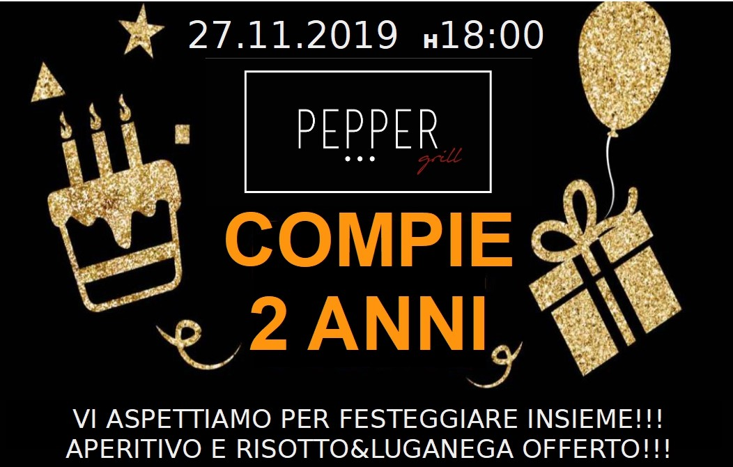 !!!27.11 COMPLEANNO PEPPER GRILL!!!